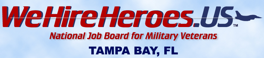 We Hire Heroes Tampa Bay - Job Board for Military Veterans